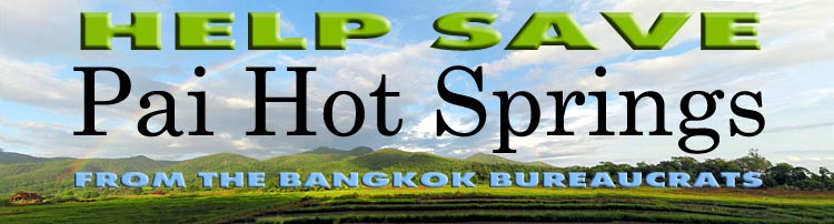 Help Save Pai Hot Springs from the Bangkok Bureaucrats!